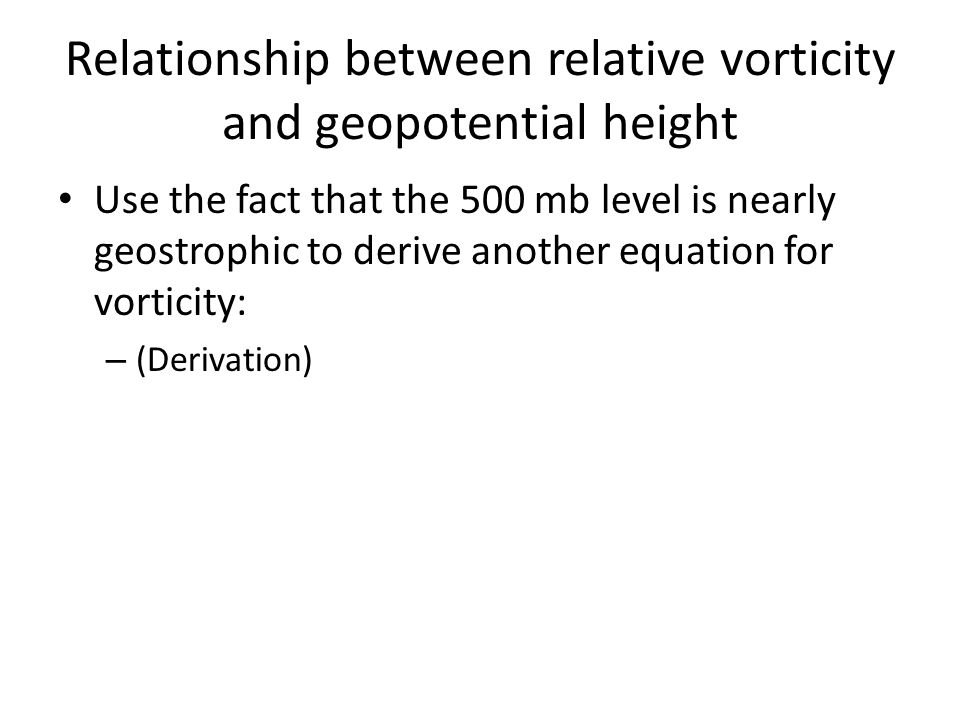 Relationship between relative vorticity and geopotential height