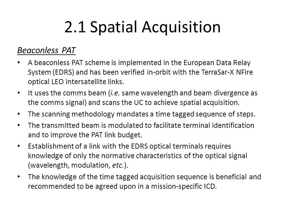 2.1 Spatial Acquisition Beaconless PAT