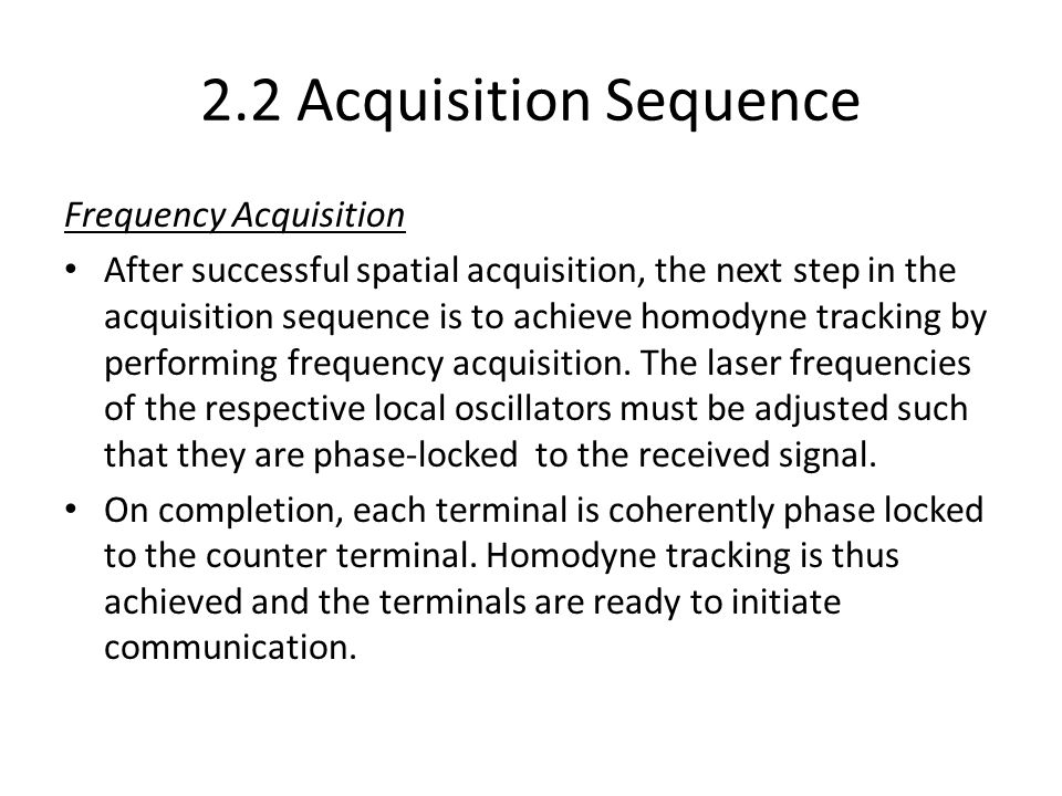 2.2 Acquisition Sequence Frequency Acquisition
