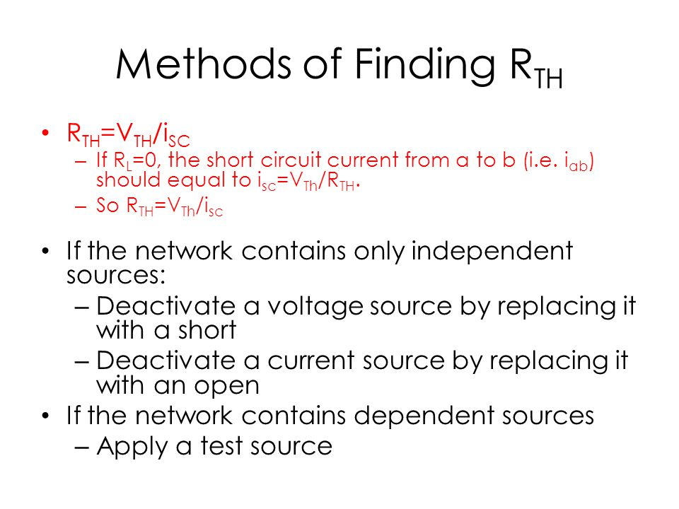 Methods of Finding RTH RTH=VTH/iSC