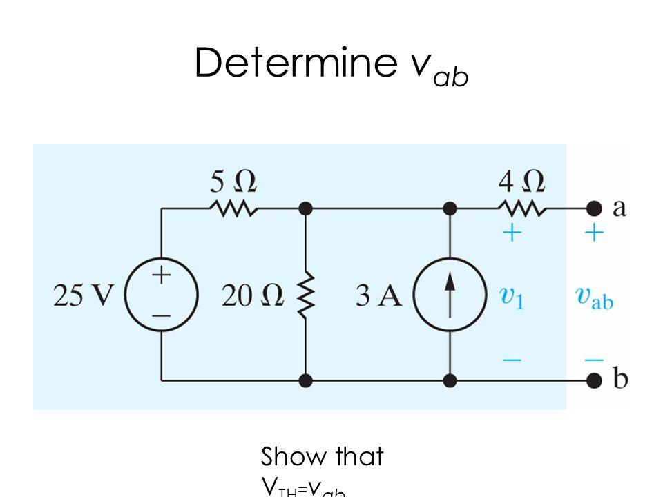 Determine vab Show that VTH=vab