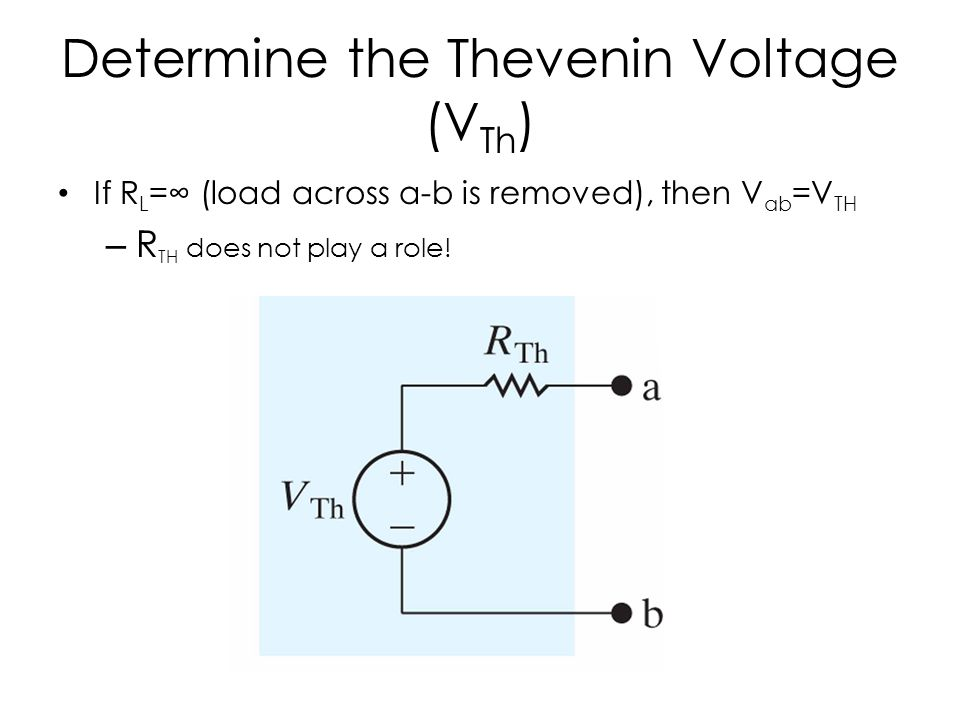 Determine the Thevenin Voltage (VTh)