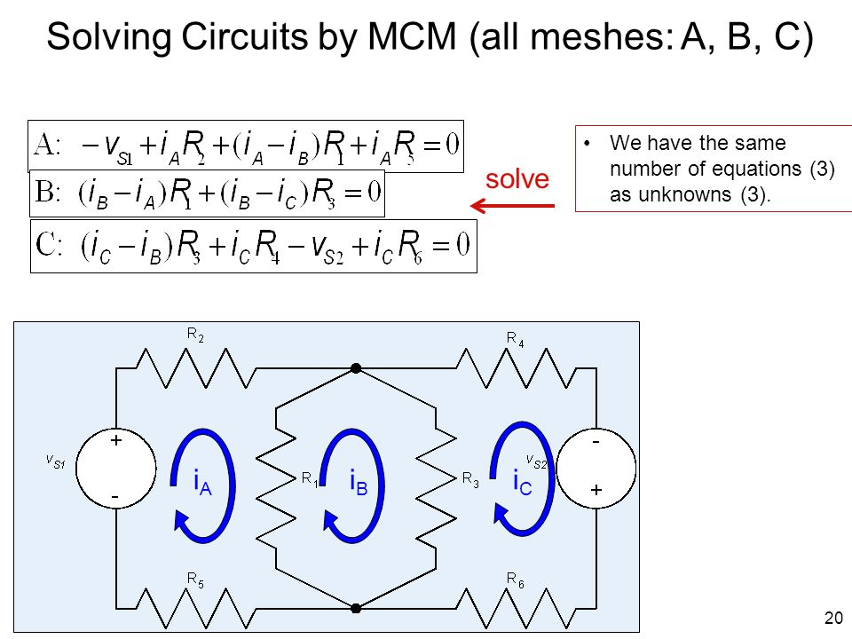Solving Circuits by MCM (all meshes: A, B, C)