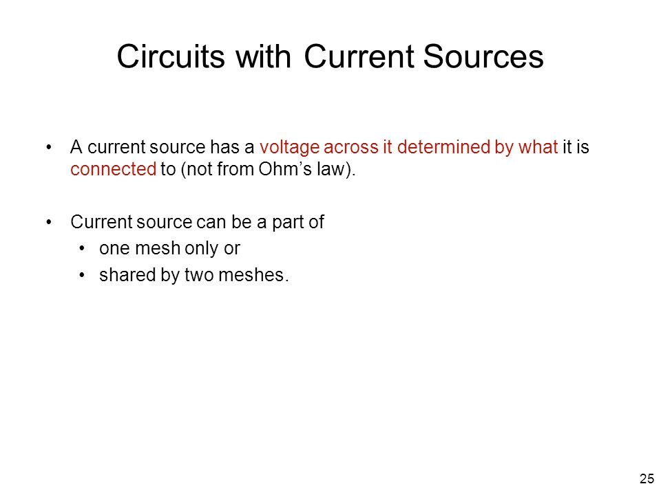 Circuits with Current Sources