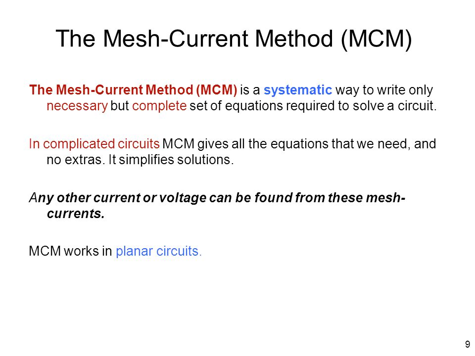 The Mesh-Current Method (MCM)