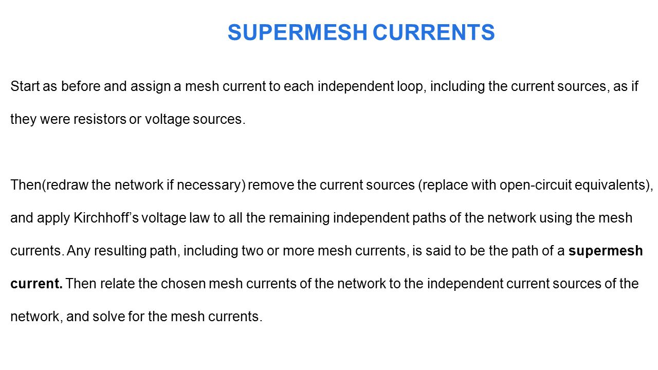 SUPERMESH CURRENTS
