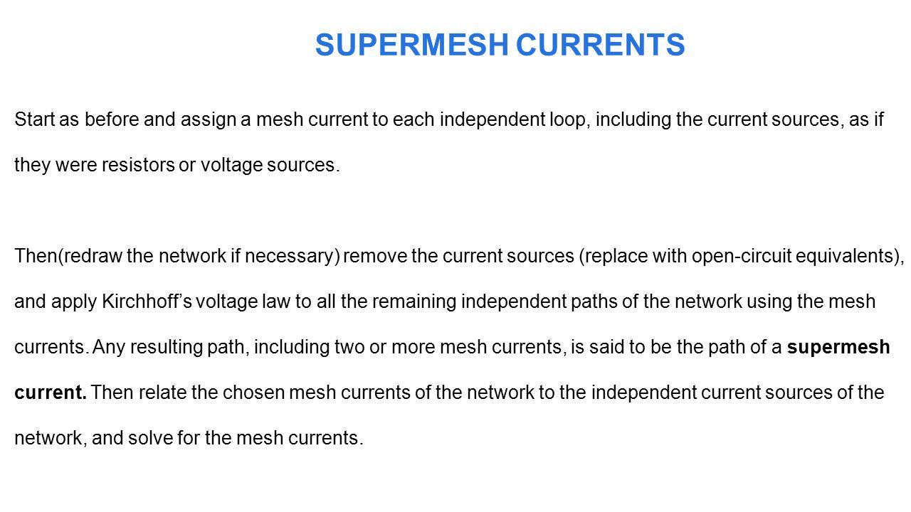 SUPERMESH CURRENTS