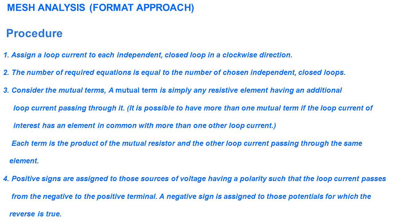 Procedure MESH ANALYSIS (FORMAT APPROACH)