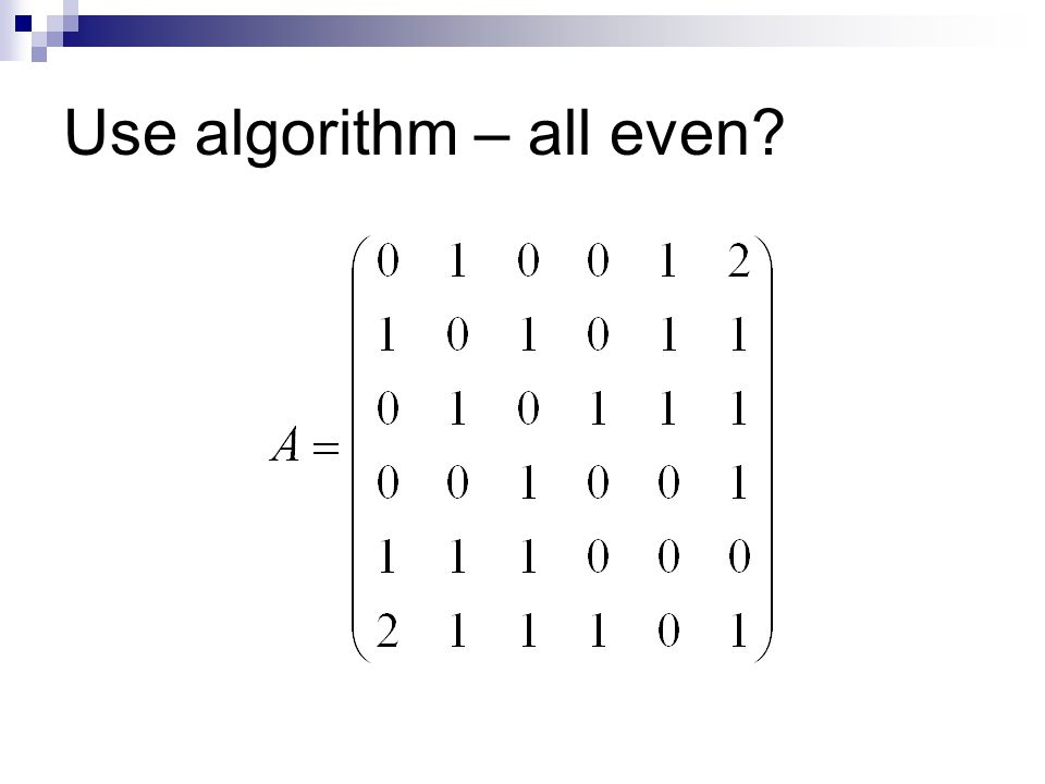 Use algorithm – all even