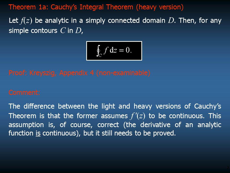 Theorem 1a: Cauchy's Integral Theorem (heavy version)