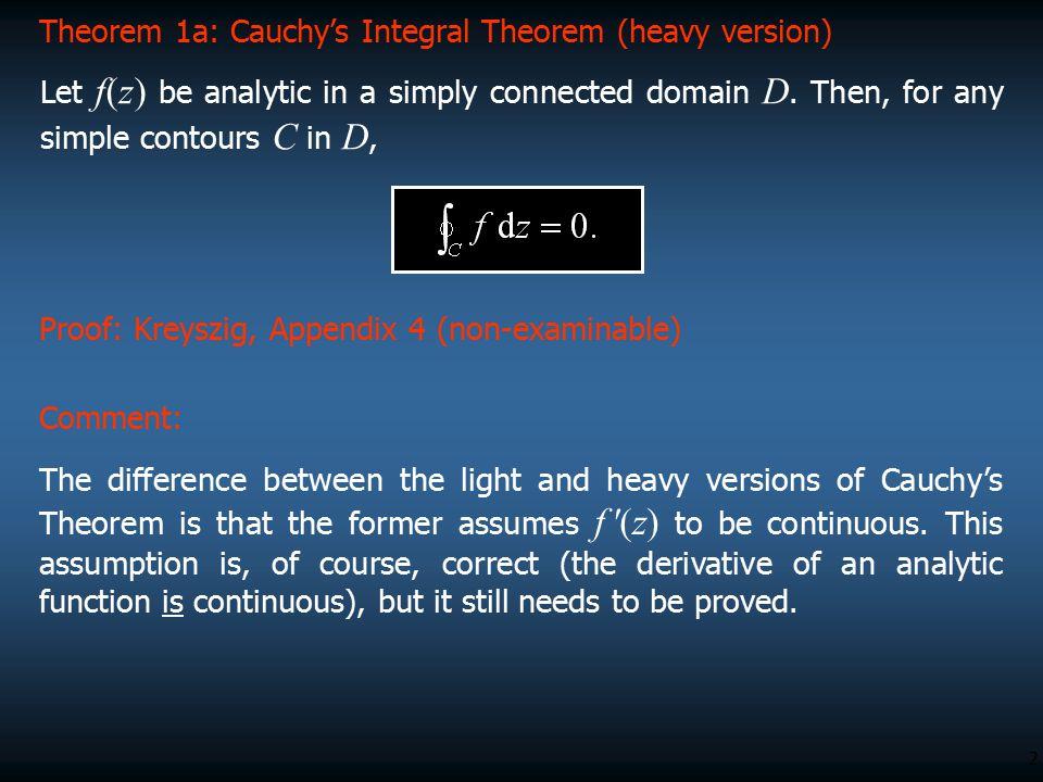 Theorem 1a: Cauchy's Integral Theorem (heavy version)