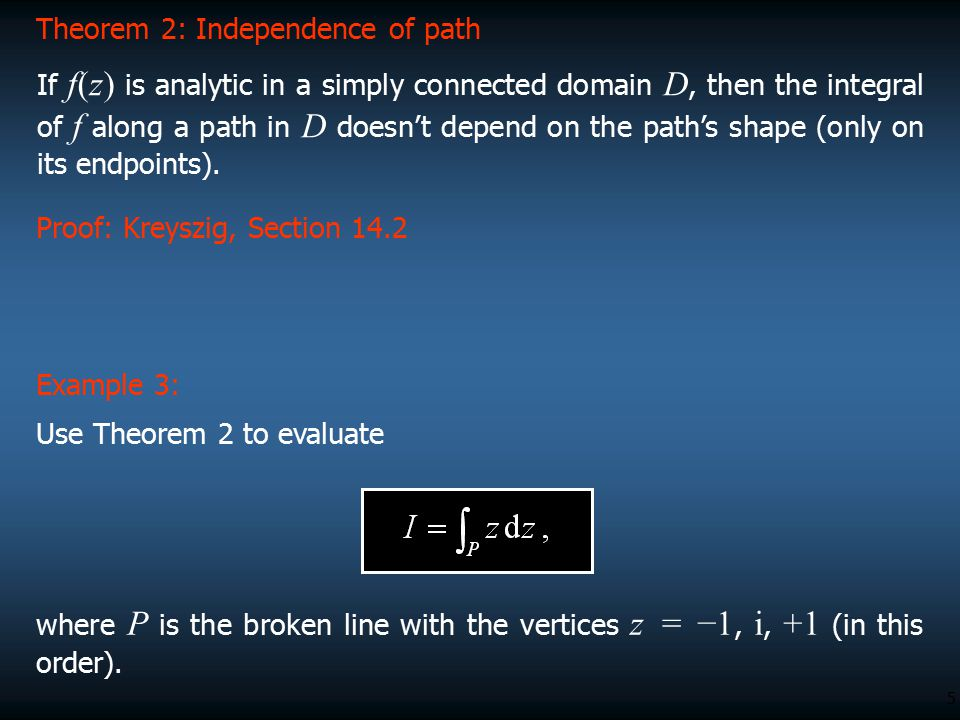 Theorem 2: Independence of path