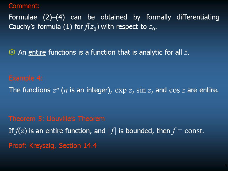 Comment: Formulae (2)–(4) can be obtained by formally differentiating Cauchy's formula (1) for f(z0) with respect to z0.