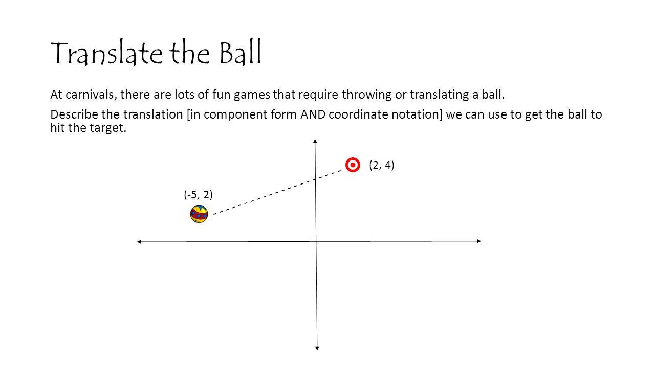 Translate the Ball