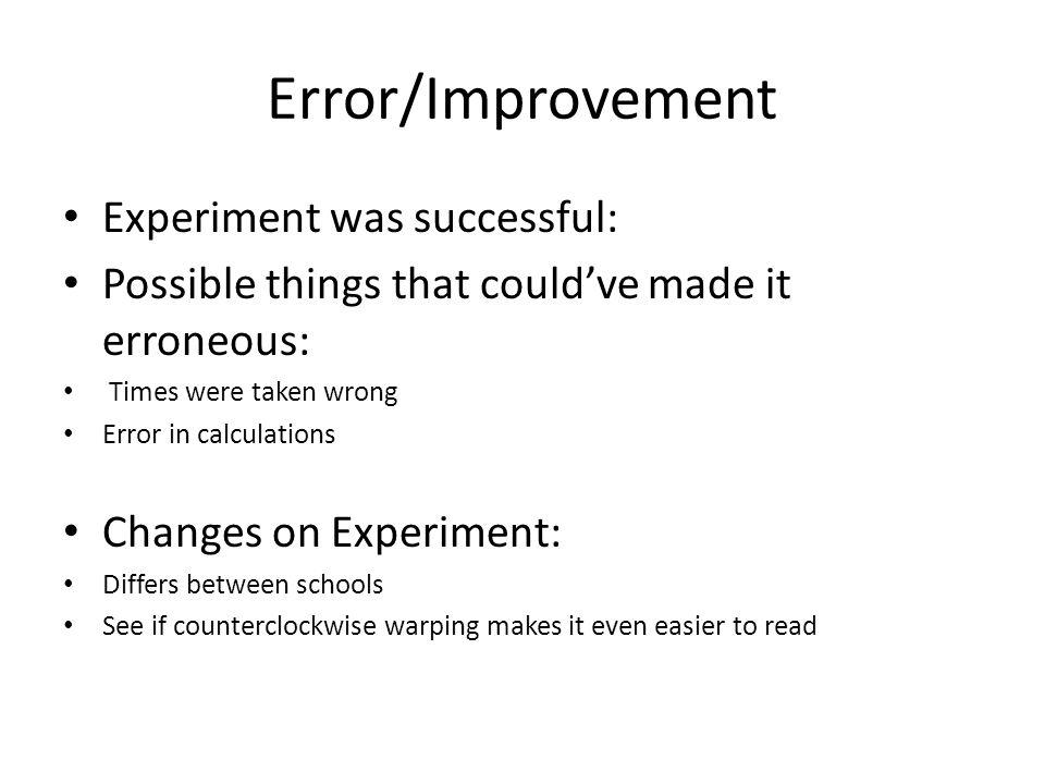 Error/Improvement Experiment was successful: