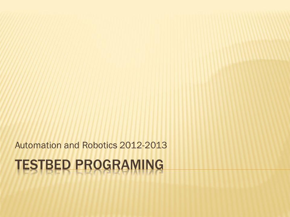 Automation and Robotics 2012-2013