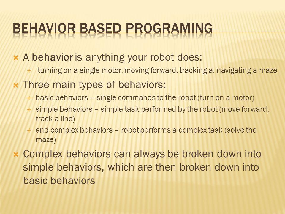 Behavior Based programing