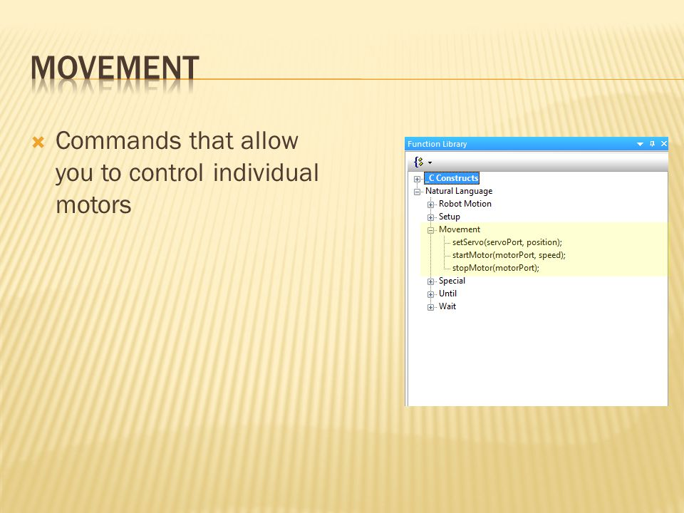 Movement Commands that allow you to control individual motors
