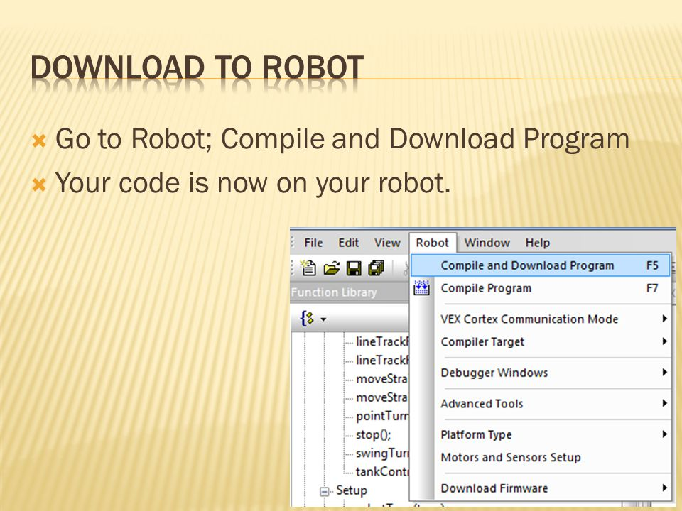 Download to Robot Go to Robot; Compile and Download Program