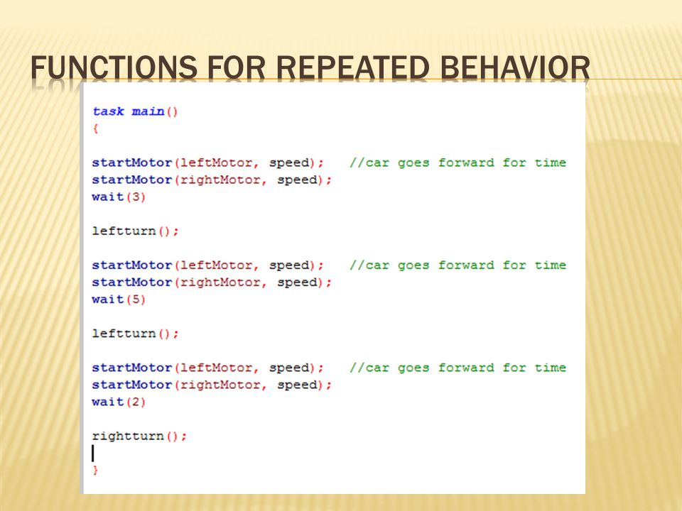 Functions for Repeated Behavior