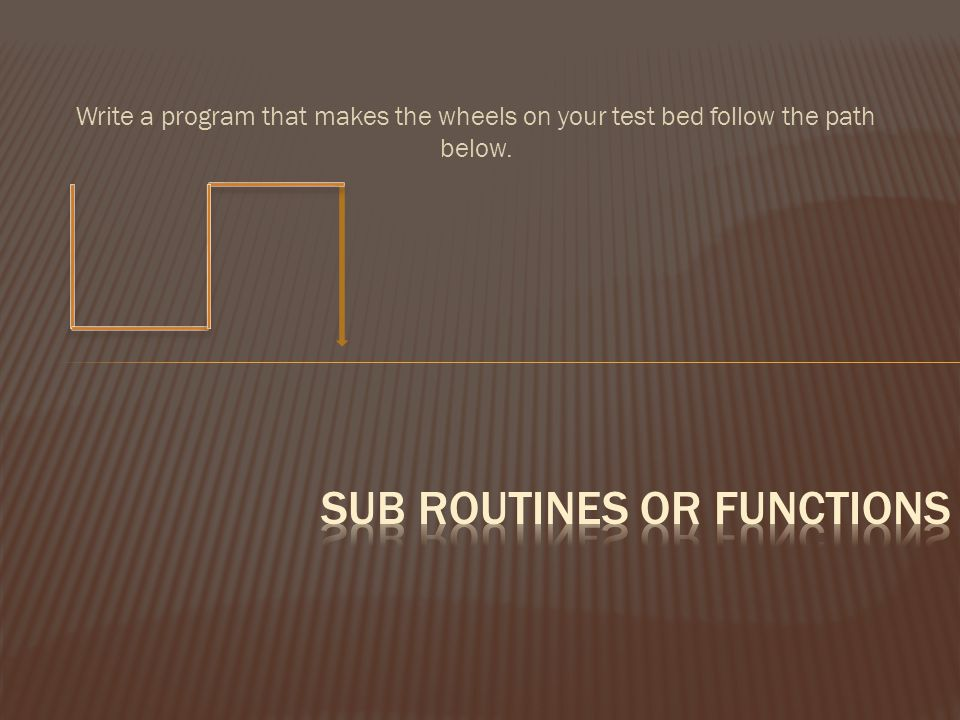 Sub Routines or functions