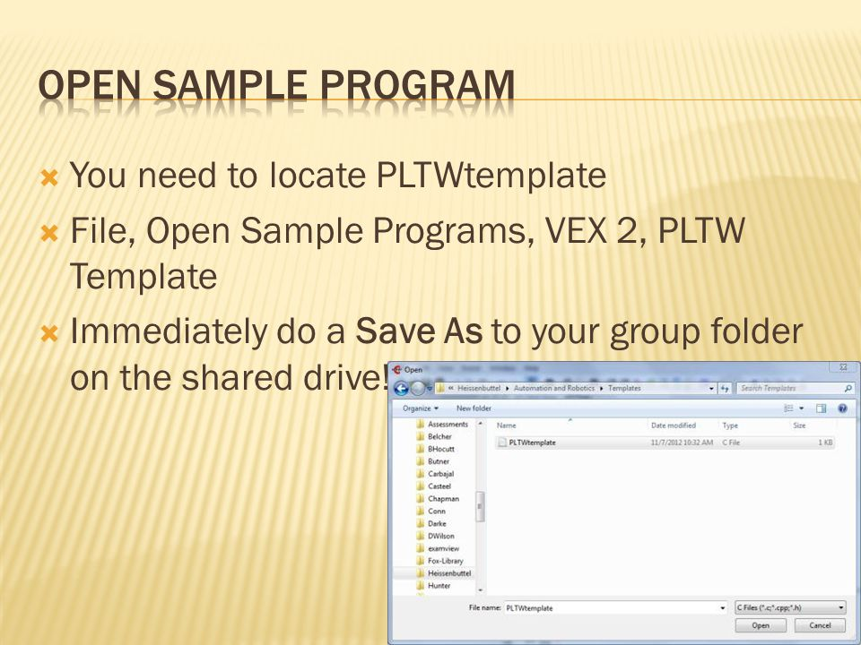 Open Sample Program You need to locate PLTWtemplate