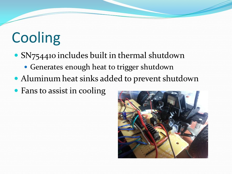 Cooling SN754410 includes built in thermal shutdown