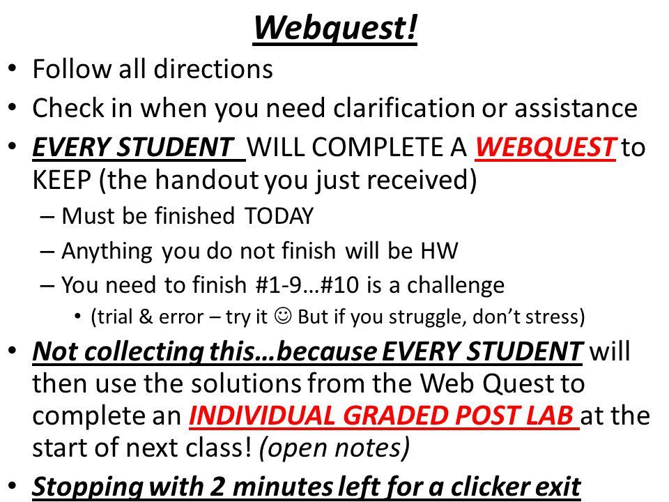 Webquest! Follow all directions