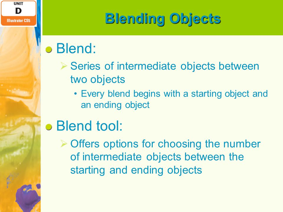 Blending Objects Blend: Blend tool: