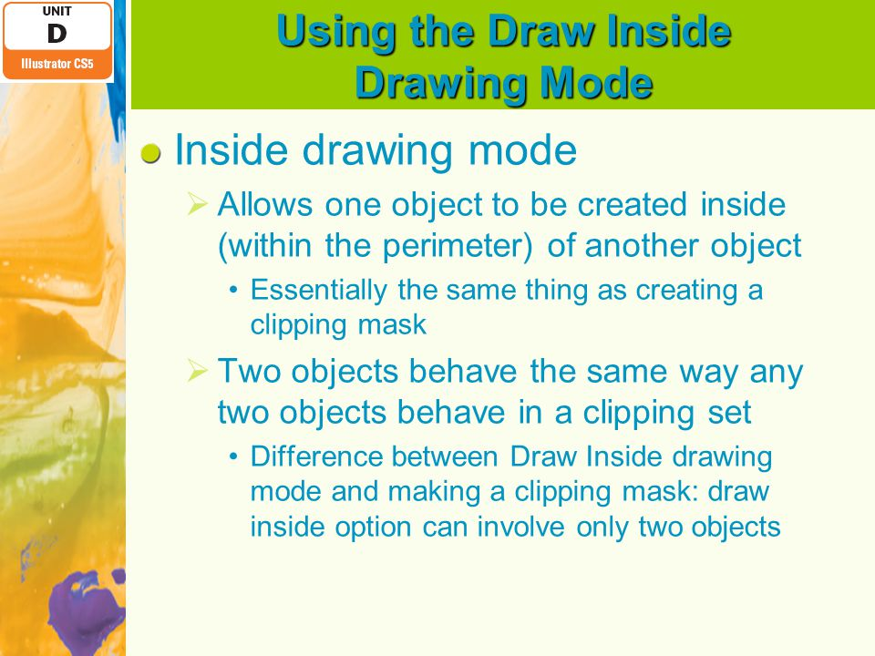 Using the Draw Inside Drawing Mode