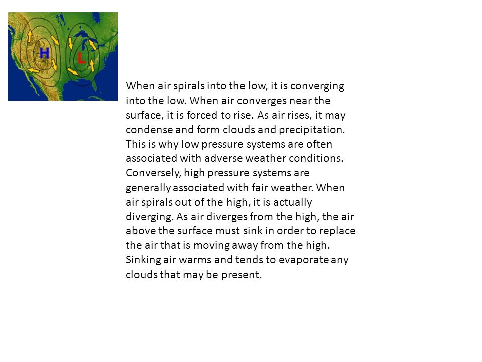 When air spirals into the low, it is converging into the low