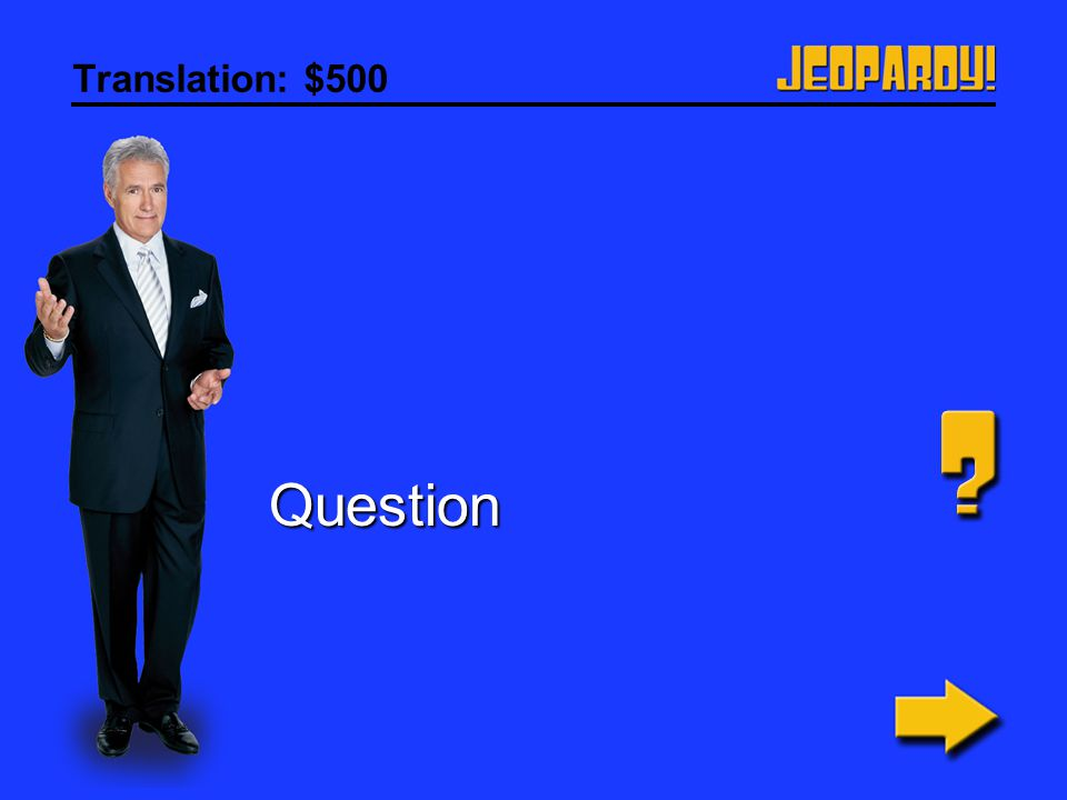 Translation: $500 Question