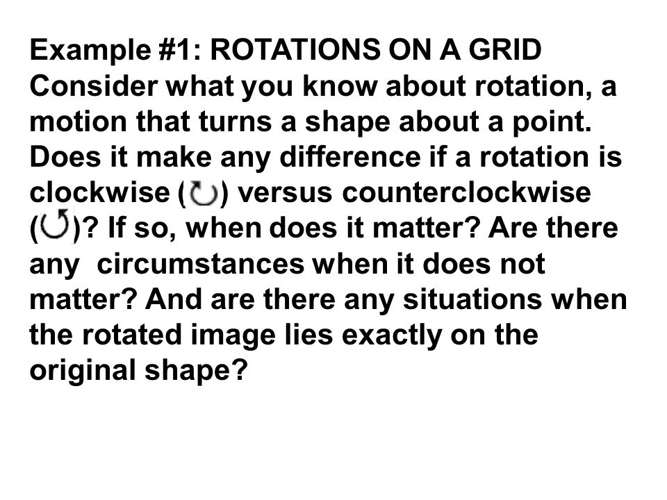 Example #1: ROTATIONS ON A GRID