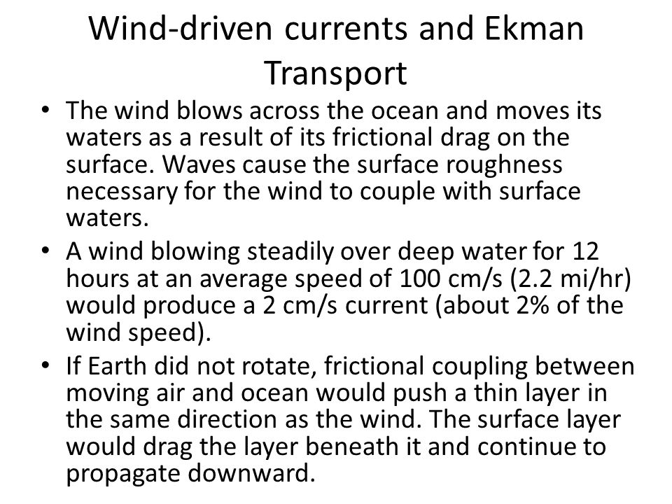 Wind-driven currents and Ekman Transport