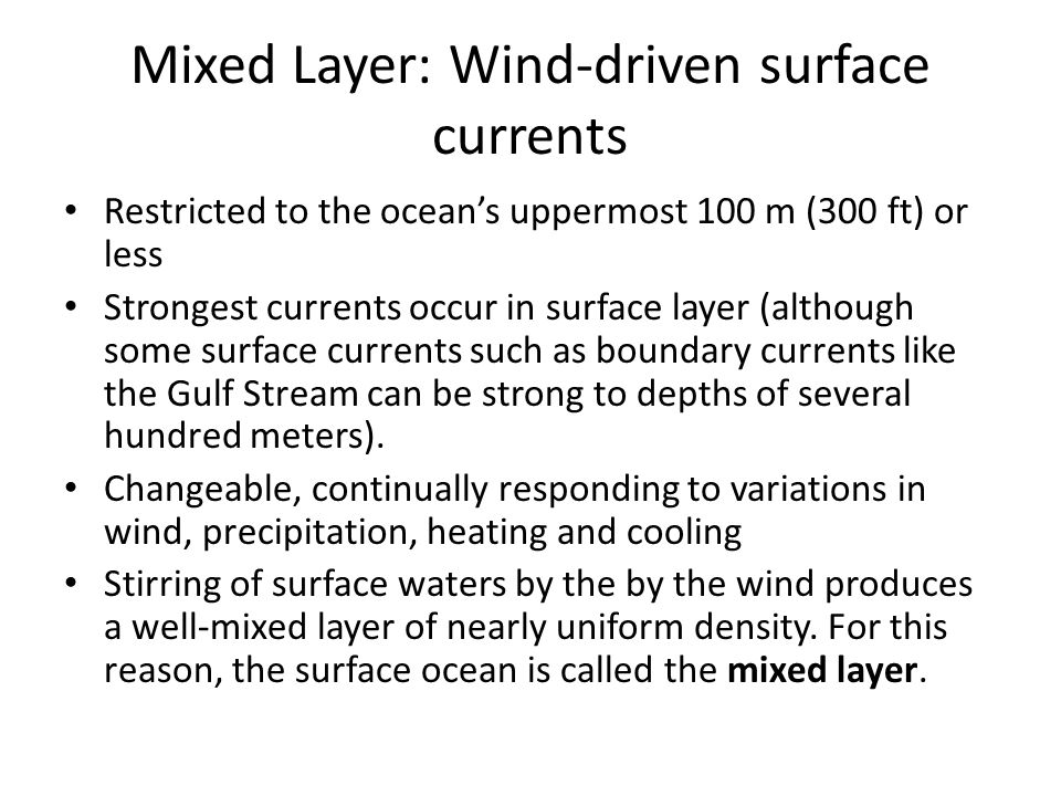 Mixed Layer: Wind-driven surface currents