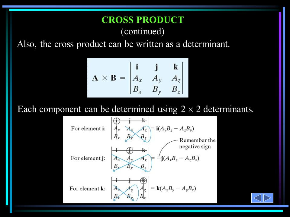 CROSS PRODUCT (continued)