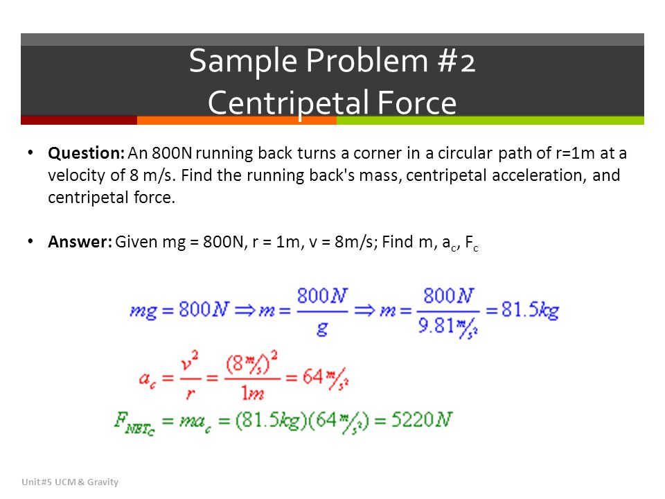 Sample Problem #2 Centripetal Force