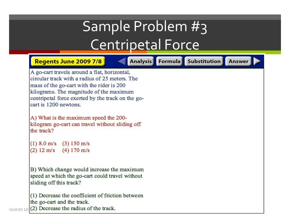 Sample Problem #3 Centripetal Force
