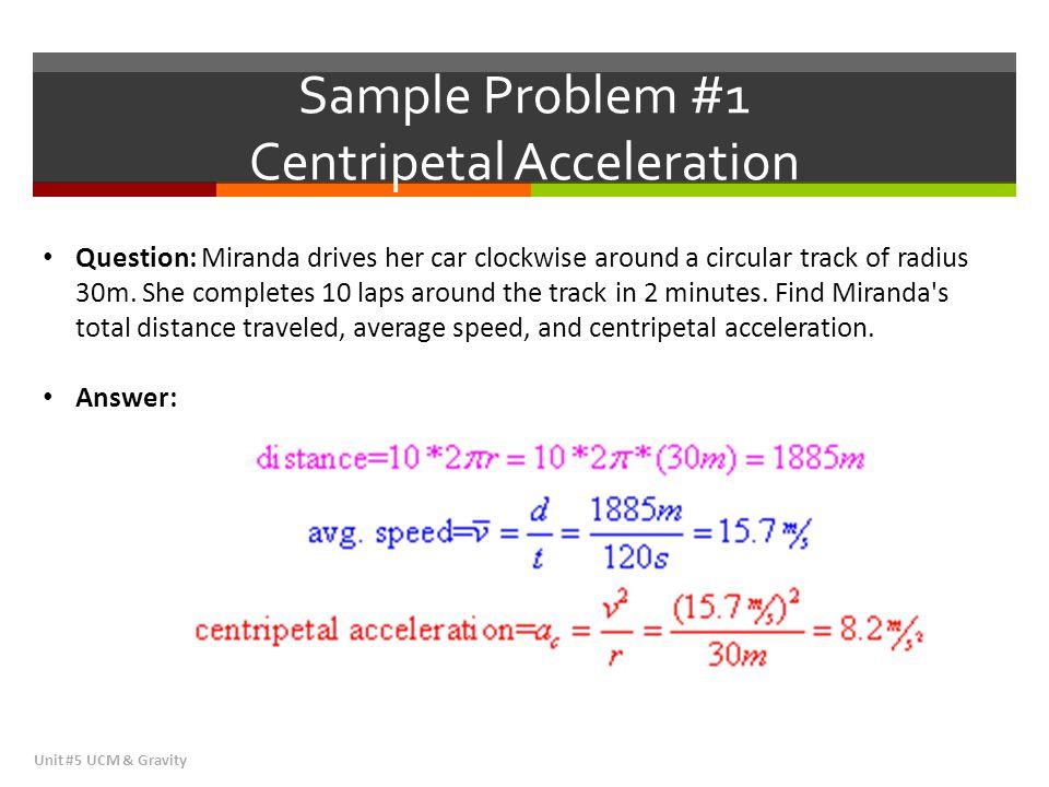 Sample Problem #1 Centripetal Acceleration