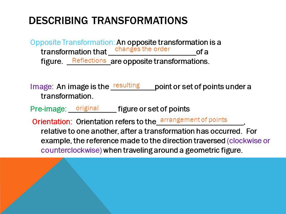 Describing transformations