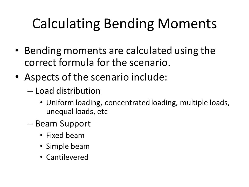 Calculating Bending Moments
