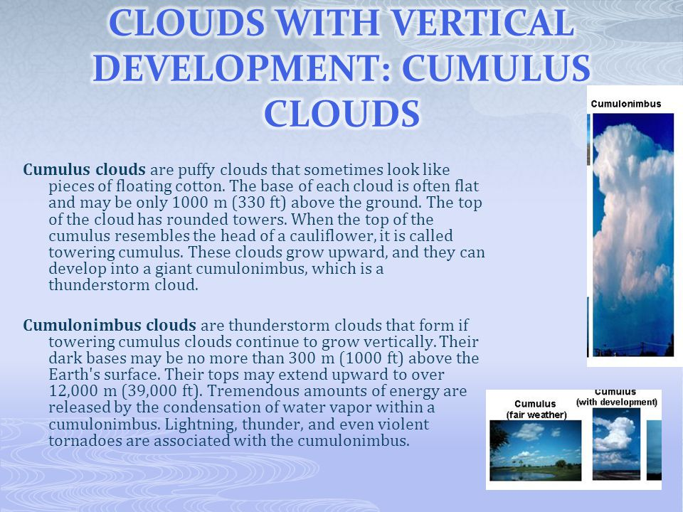 CLOUDS WITH VERTICAL DEVELOPMENT: CUMULUS CLOUDS