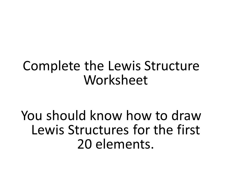 Bohr Model Lewis Structure ppt download – Drawing Lewis Structures Worksheet