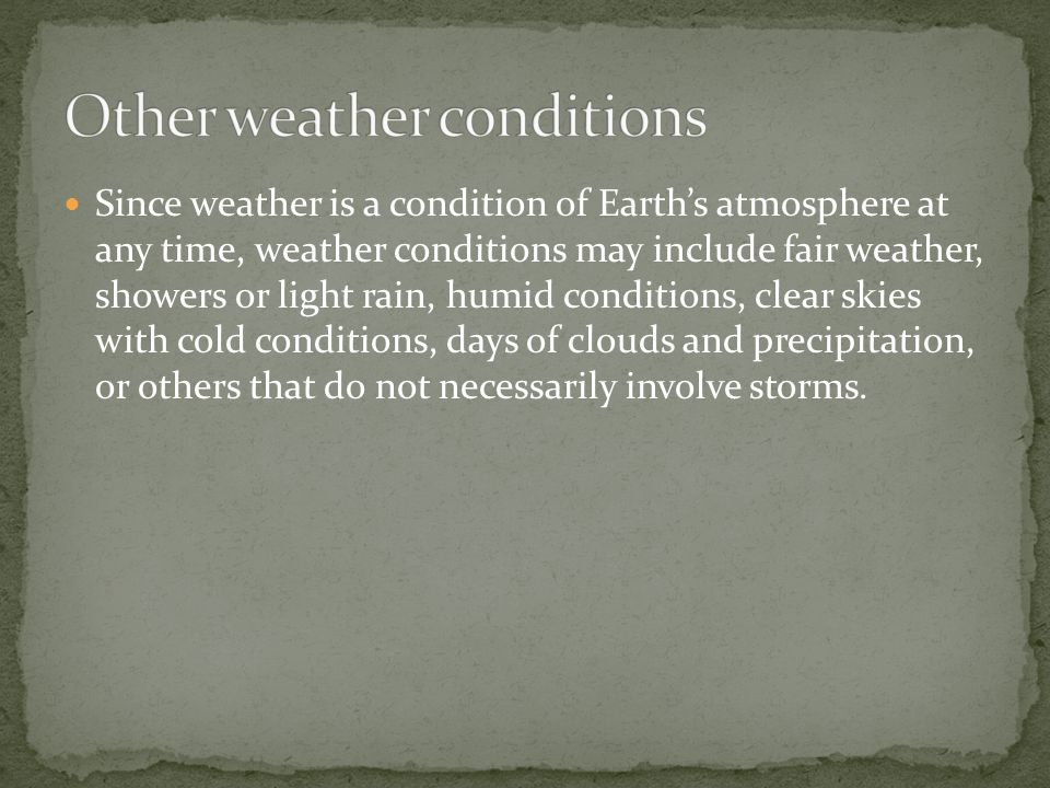 Other weather conditions