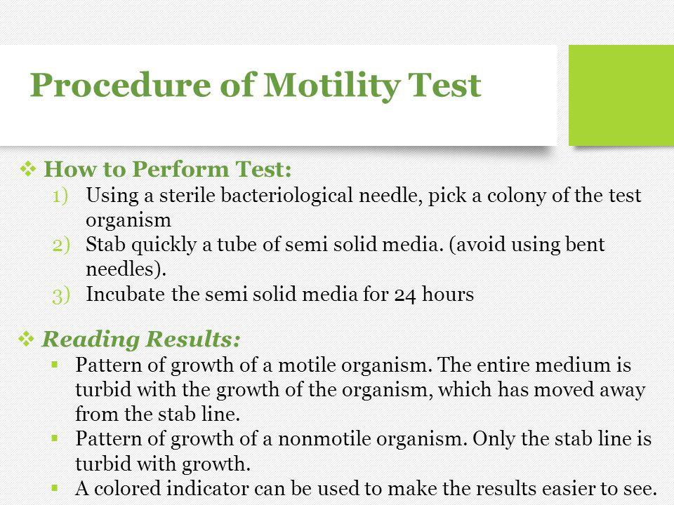 Procedure of Motility Test
