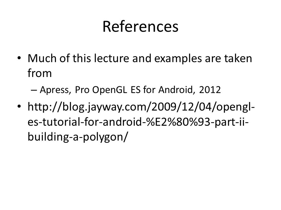 References Much of this lecture and examples are taken from