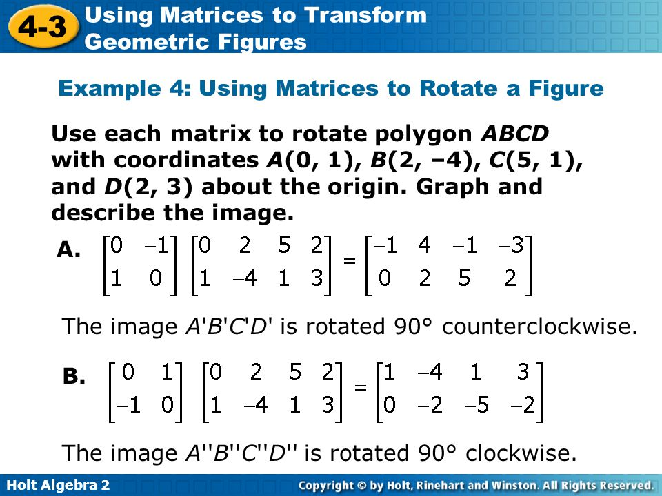 Example 4: Using Matrices to Rotate a Figure