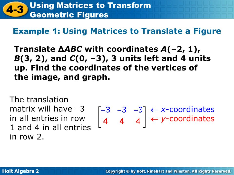 Example 1: Using Matrices to Translate a Figure