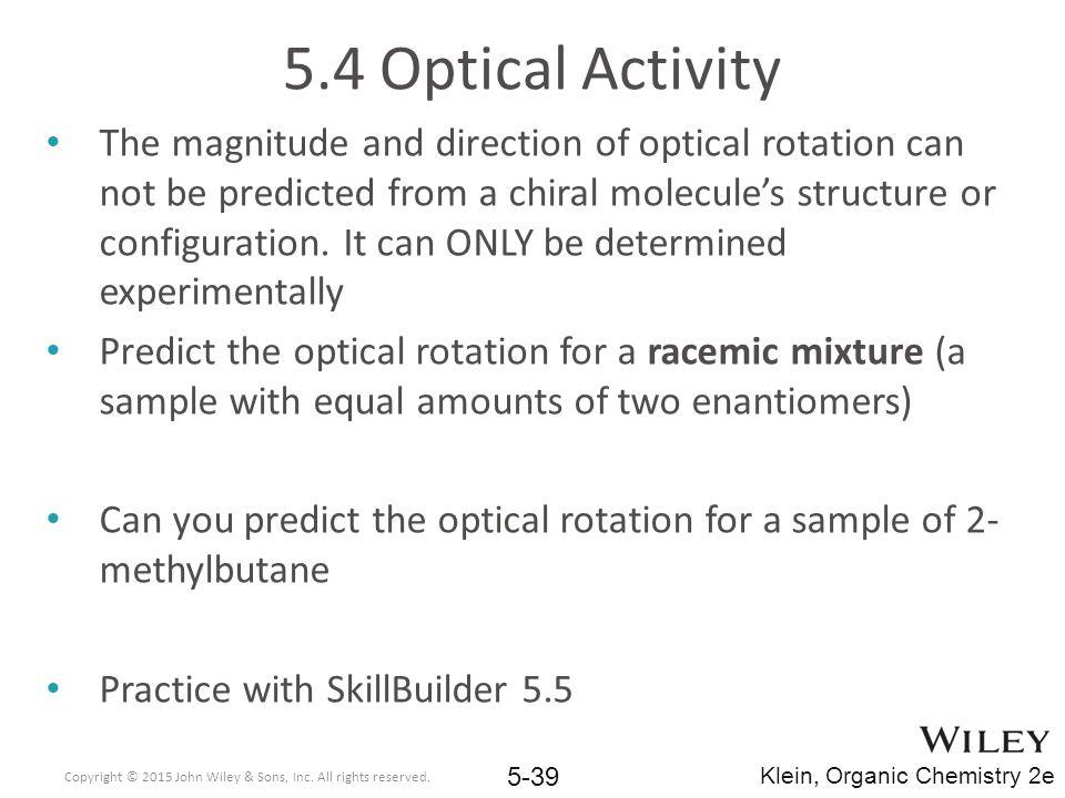 5.4 Optical Activity