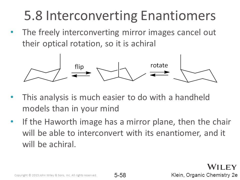 5.8 Interconverting Enantiomers